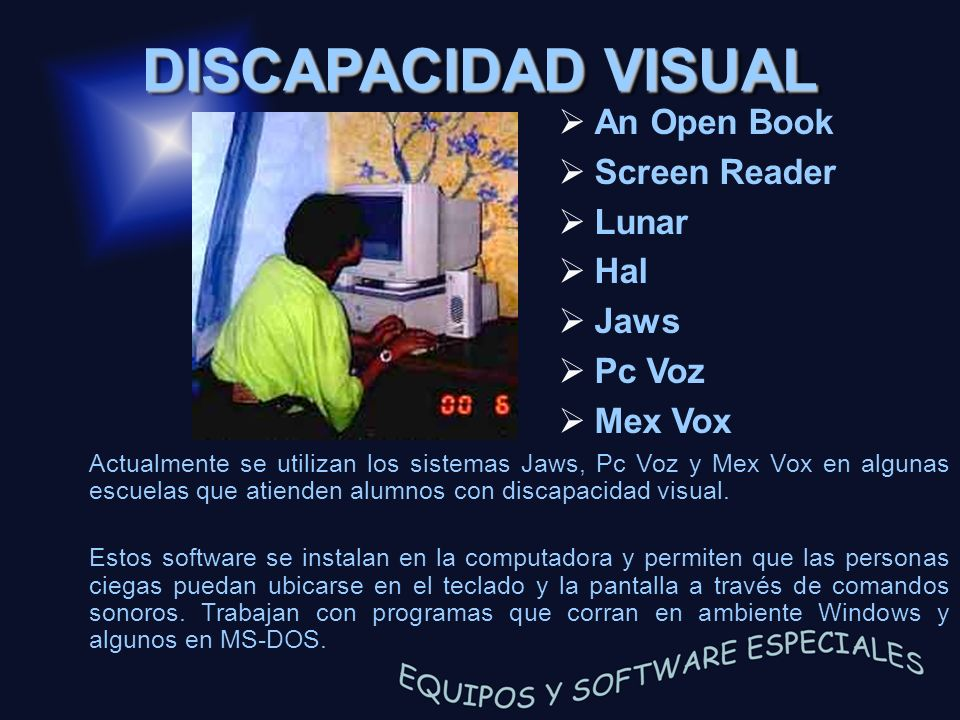 DISCAPACIDAD VISUAL An Open Book Screen Reader Lunar Hal Jaws Pc Voz