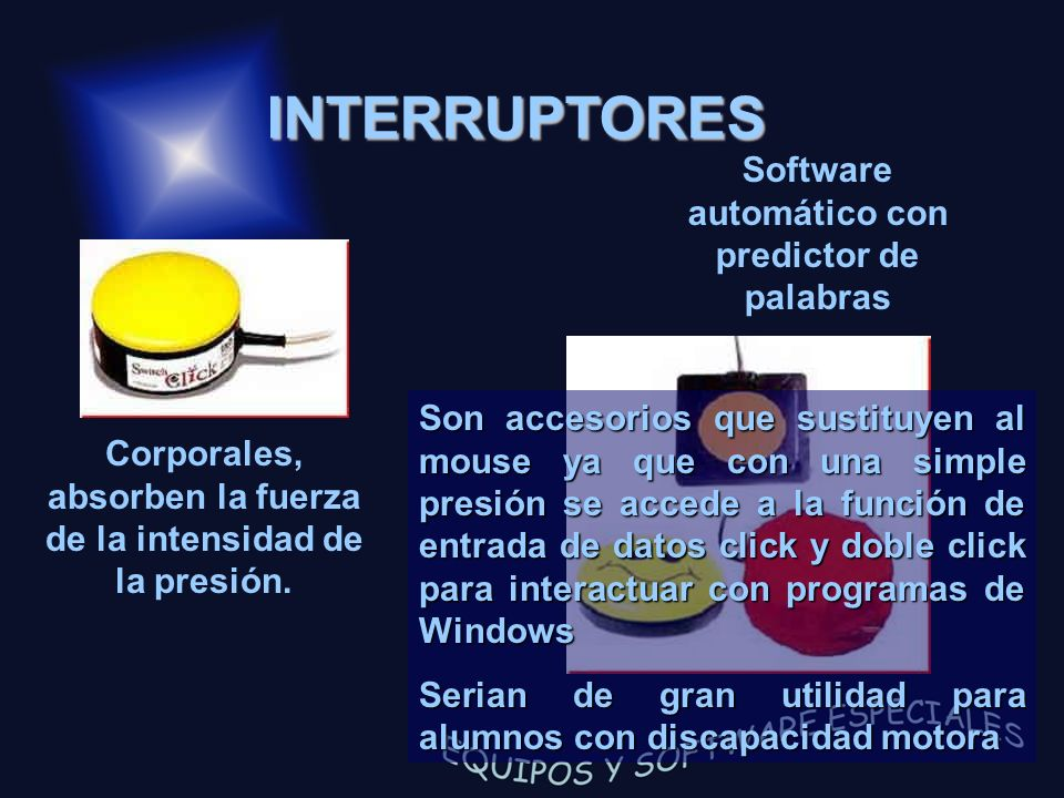INTERRUPTORES Software automático con predictor de palabras