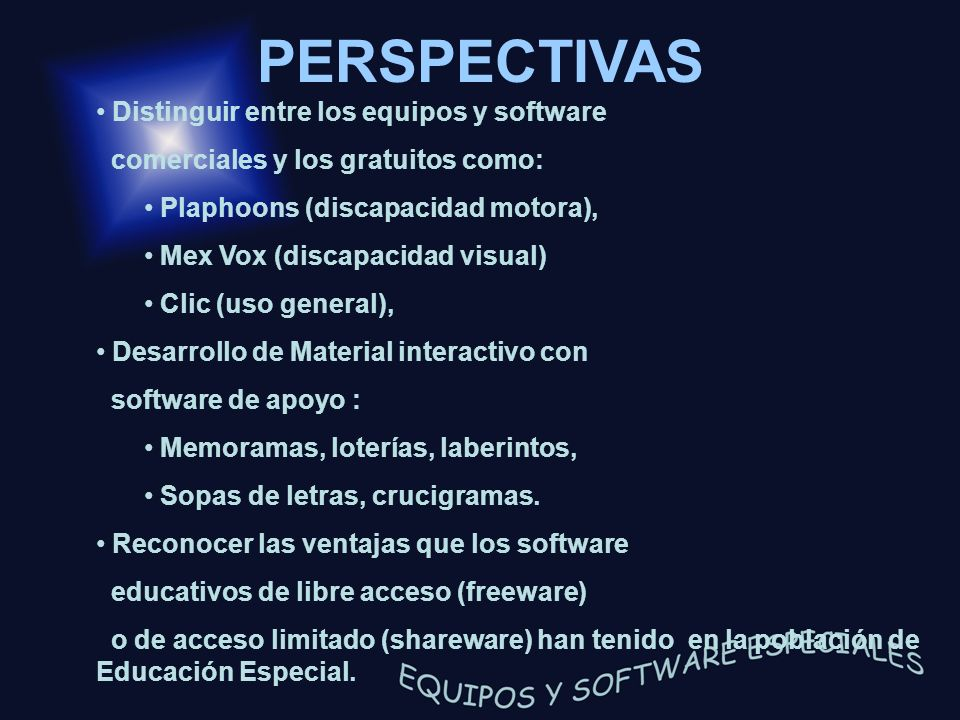 PERSPECTIVAS Distinguir entre los equipos y software