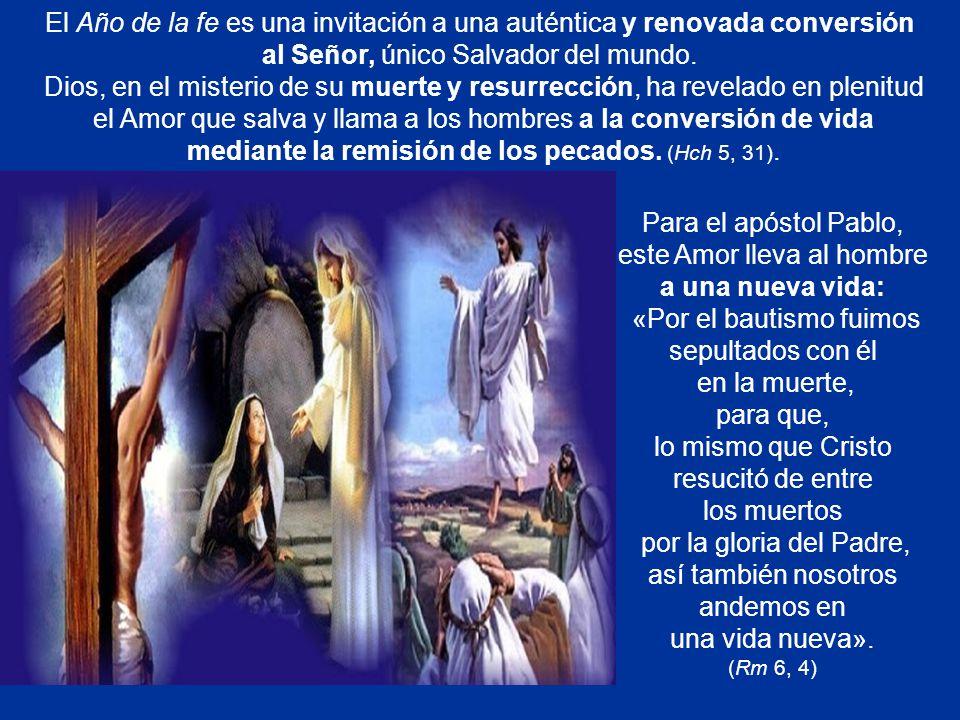 al Señor, único Salvador del mundo.