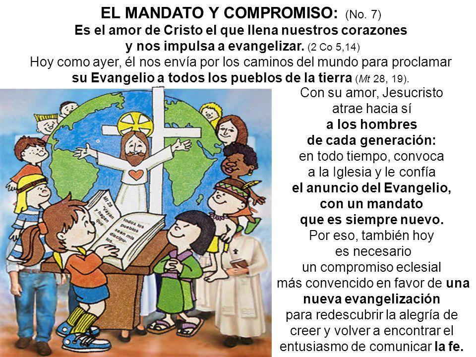 EL MANDATO Y COMPROMISO: (No. 7)