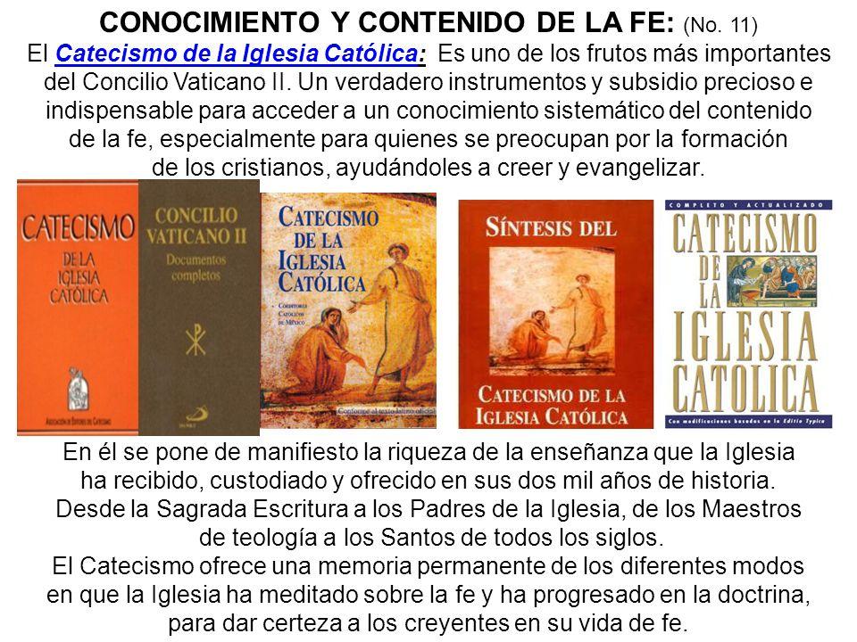 CONOCIMIENTO Y CONTENIDO DE LA FE: (No. 11)
