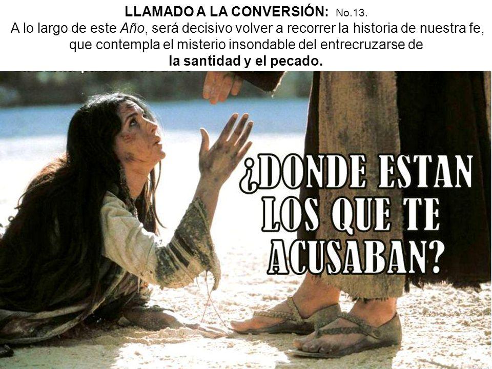 la santidad y el pecado. acto de conversión,