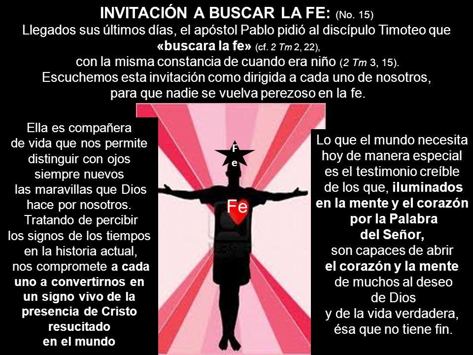 Fe INVITACIÓN A BUSCAR LA FE: (No. 15)