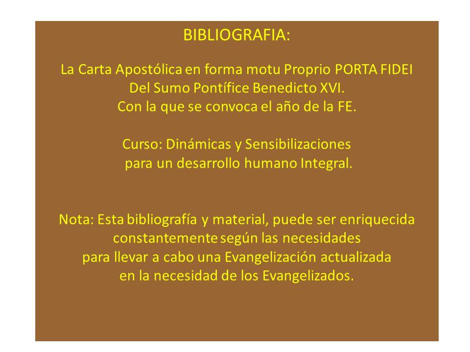 BIBLIOGRAFIA: La Carta Apostólica en forma motu Proprio PORTA FIDEI