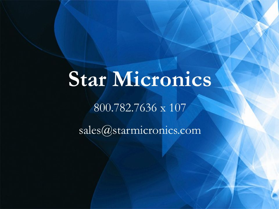 Star Micronics 800.782.7636 x 107 sales@starmicronics.com