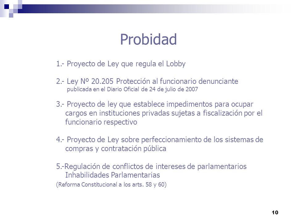 Probidad 1.- Proyecto de Ley que regula el Lobby