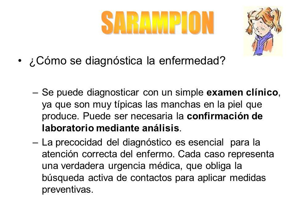 SARAMPION ¿Cómo se diagnóstica la enfermedad