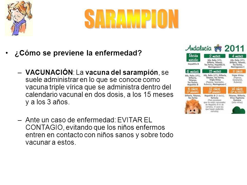 SARAMPION ¿Cómo se previene la enfermedad