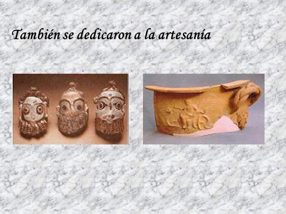 También se dedicaron a la artesanía