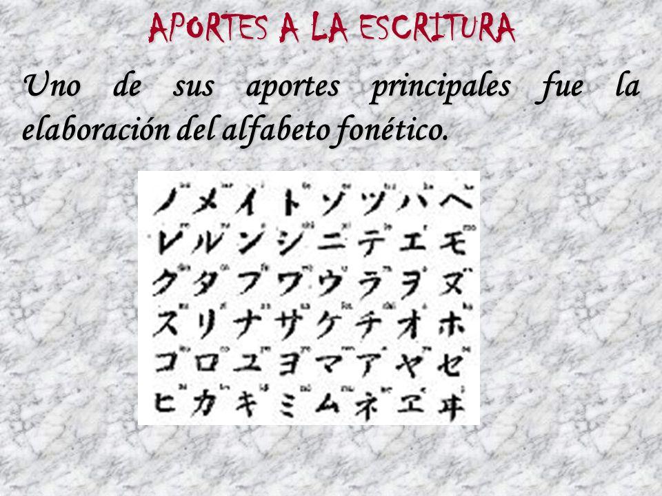 APORTES A LA ESCRITURA Uno de sus aportes principales fue la elaboración del alfabeto fonético.
