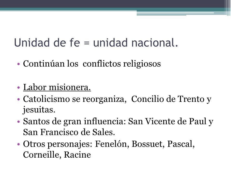 Unidad de fe = unidad nacional.