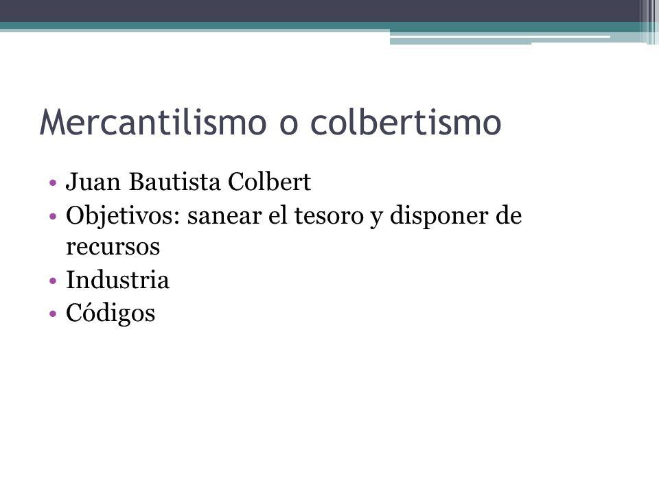 Mercantilismo o colbertismo