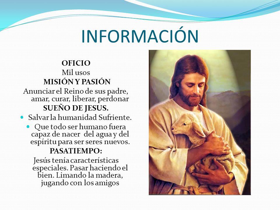INFORMACIÓN OFICIO Mil usos MISIÓN Y PASIÓN