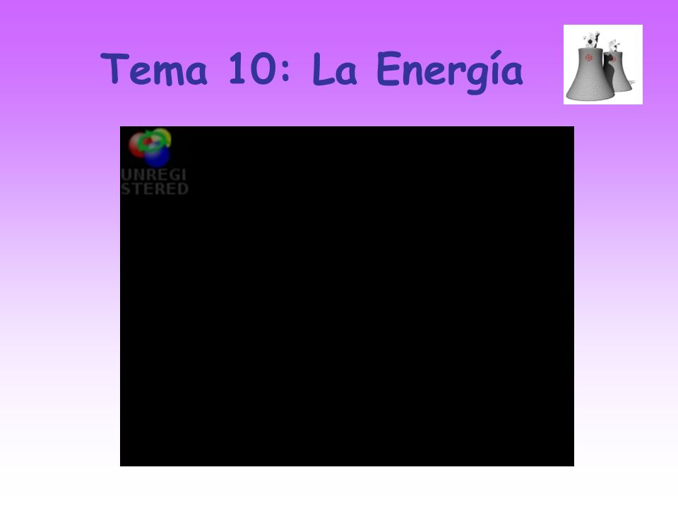 Tema 10: La Energía
