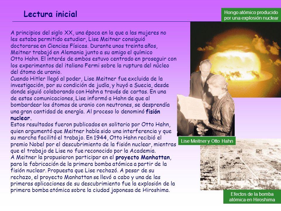 Lectura inicial Hongo atómico producido por una explosión nuclear. A principios del siglo XX, una época en la que a las mujeres no.