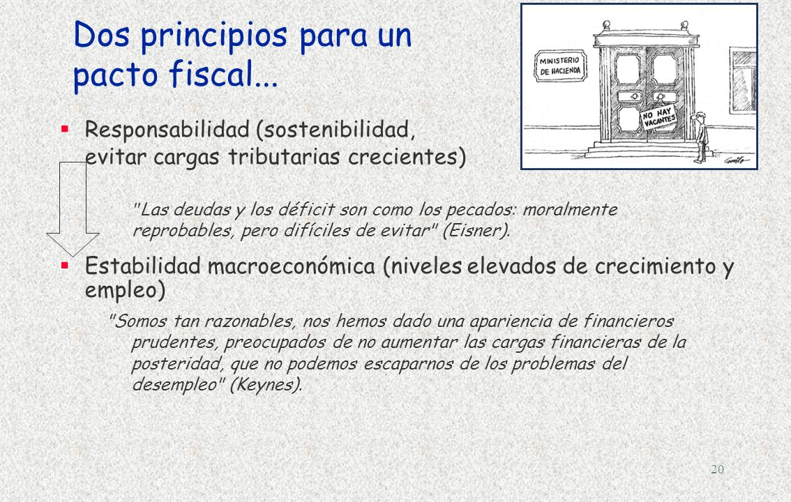 Dos principios para un pacto fiscal...
