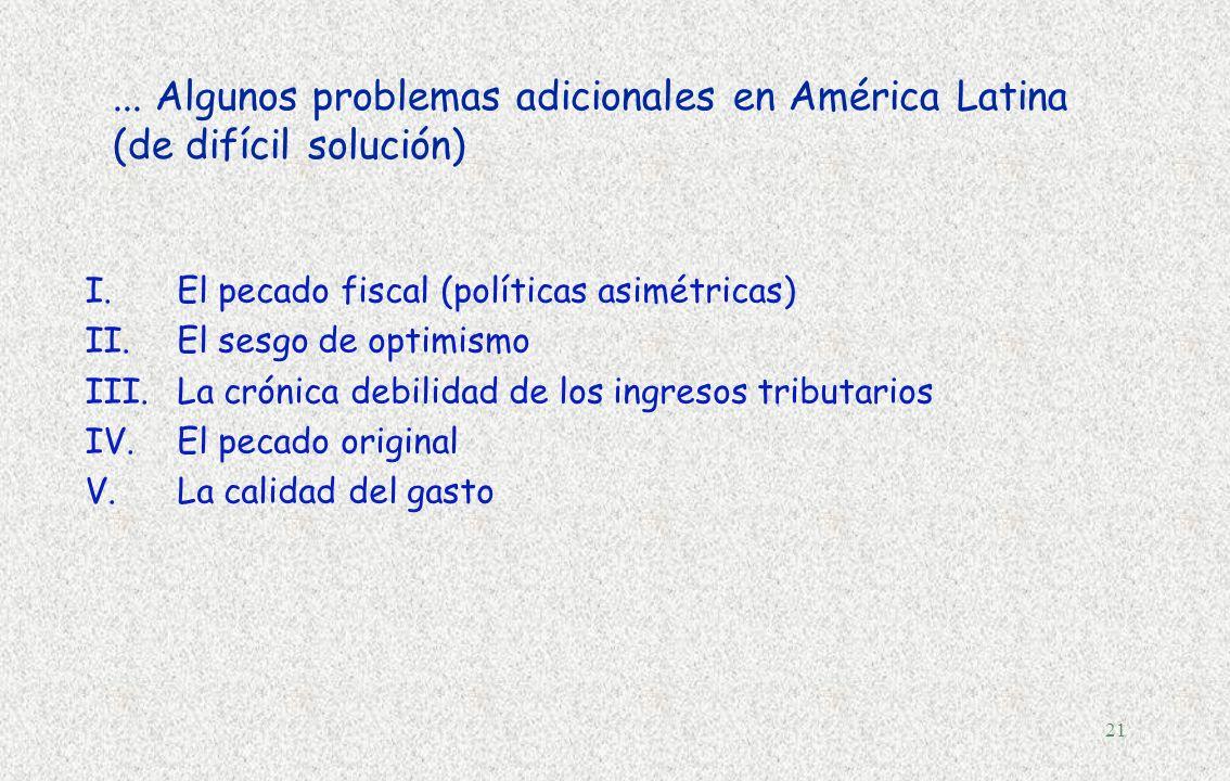 ... Algunos problemas adicionales en América Latina (de difícil solución)