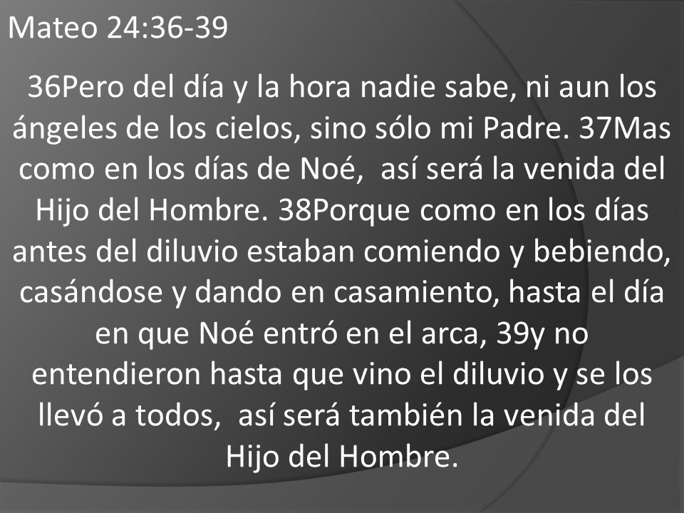 Mateo 24:36-39