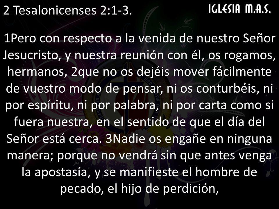 2 Tesalonicenses 2:1-3.