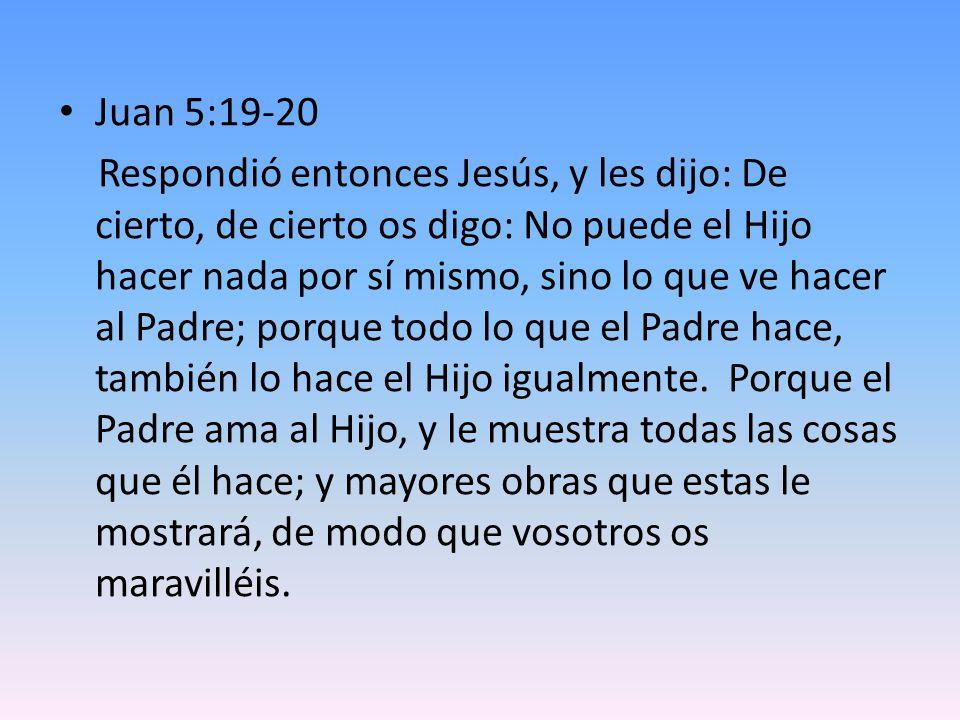 Juan 5:19-20