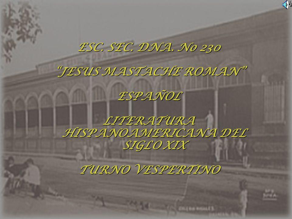 JESUS MASTACHE ROMAN LITERATURA HISPANOAMERICANA DEL SIGLO XIX