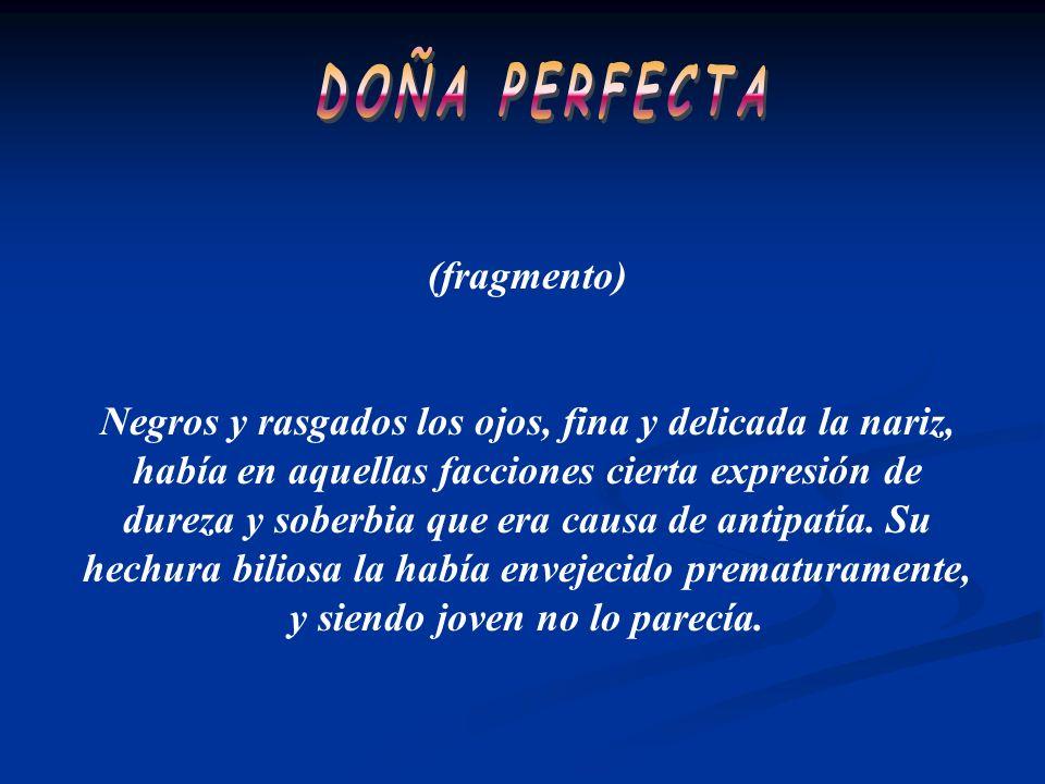 DOÑA PERFECTA (fragmento)