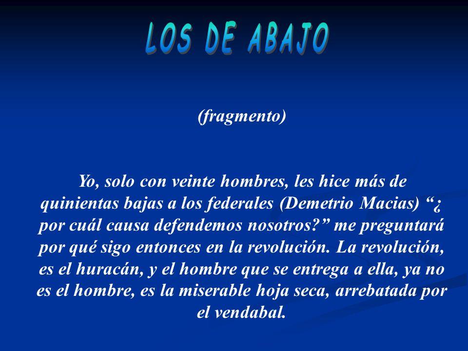 LOS DE ABAJO (fragmento)