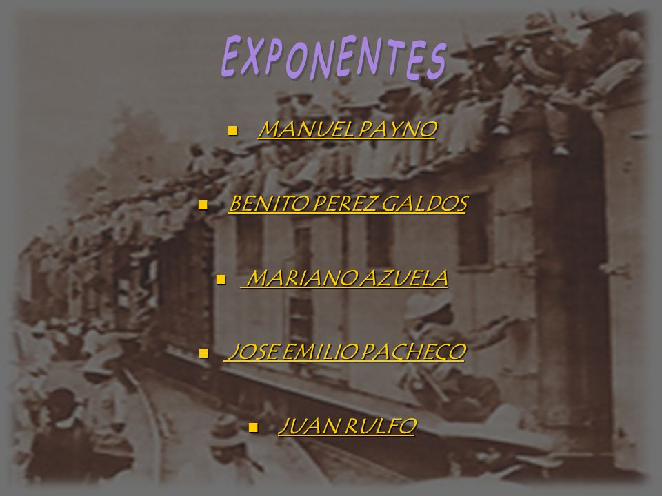 EXPONENTES MANUEL PAYNO BENITO PEREZ GALDOS MARIANO AZUELA