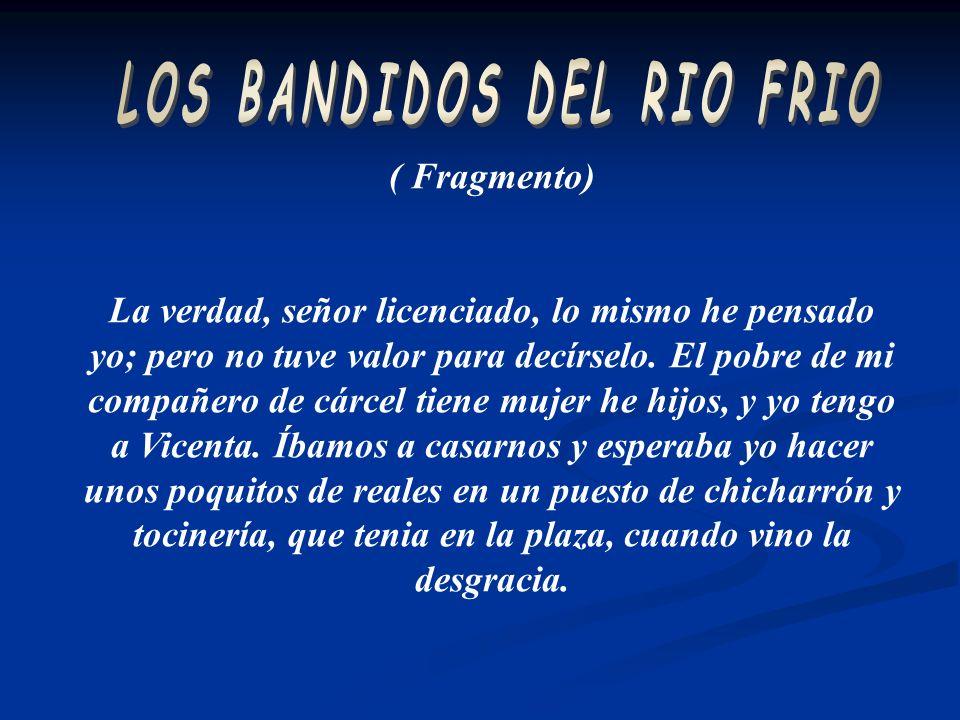 LOS BANDIDOS DEL RIO FRIO