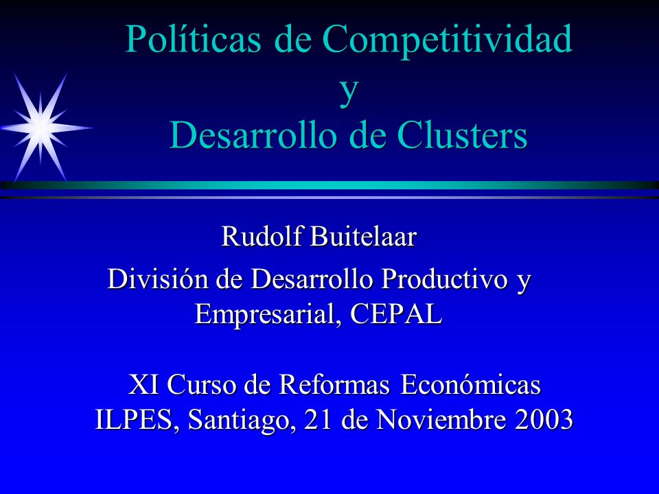 Políticas de Competitividad y Desarrollo de Clusters