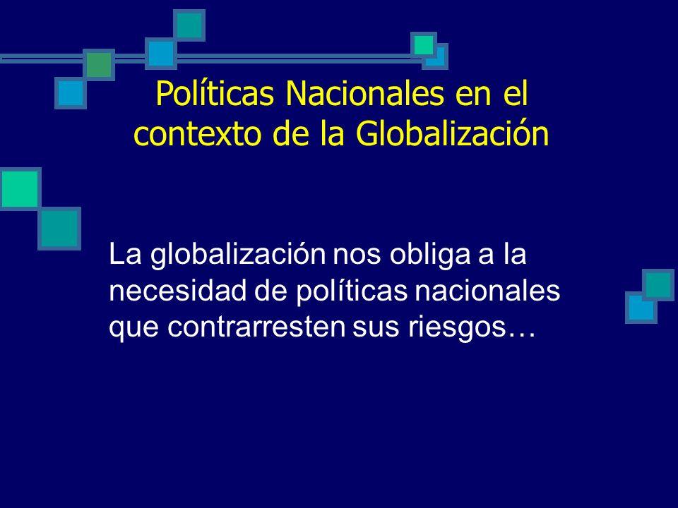 Políticas Nacionales en el contexto de la Globalización