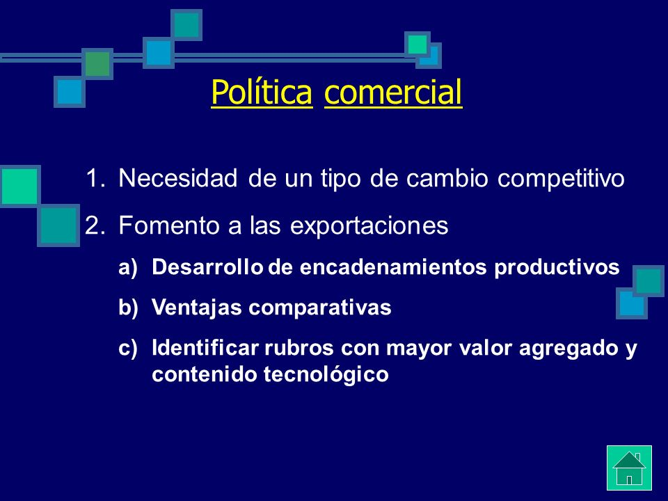Política comercial Necesidad de un tipo de cambio competitivo