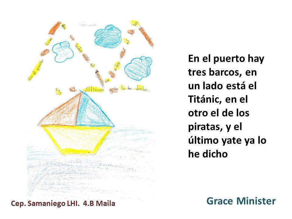 En el puerto hay tres barcos, en un lado está el Titánic, en el otro el de los piratas, y el último yate ya lo he dicho