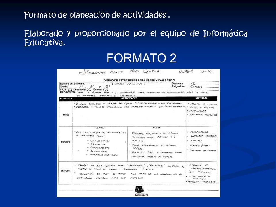 FORMATO 2 Formato de planeación de actividades .
