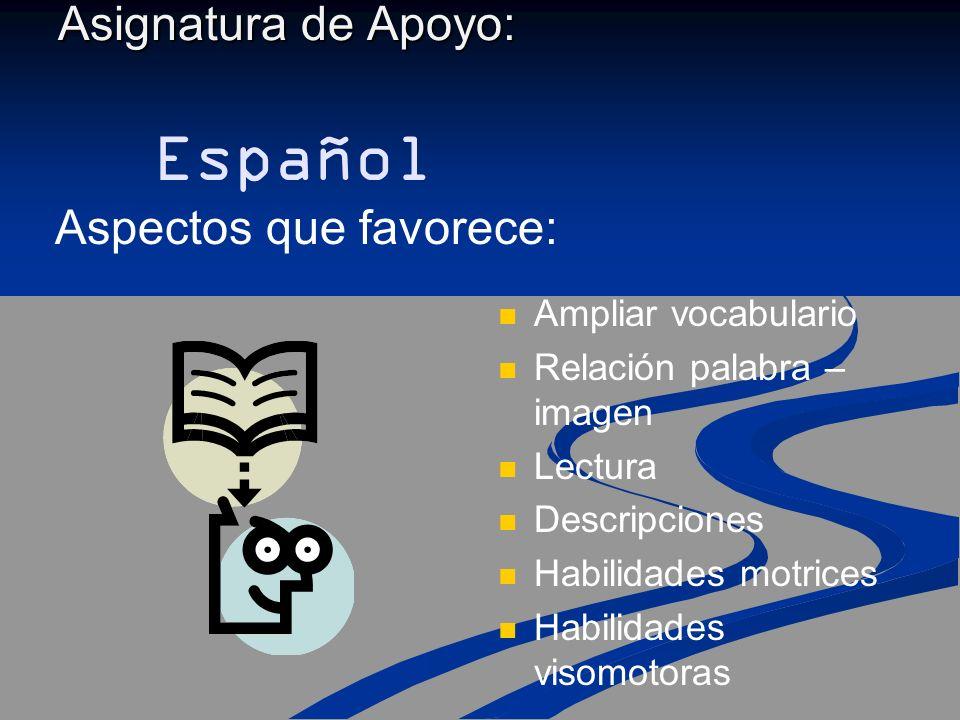Asignatura de Apoyo: Español