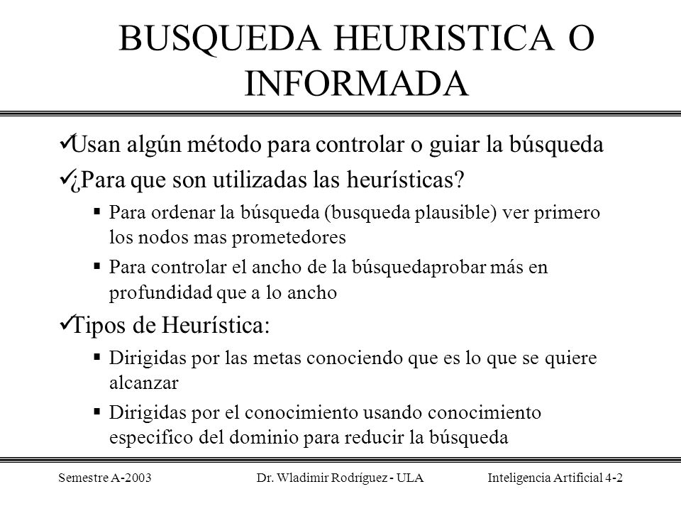 BUSQUEDA HEURISTICA O INFORMADA