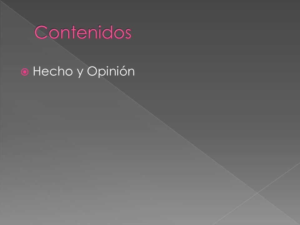 Contenidos Hecho y Opinión