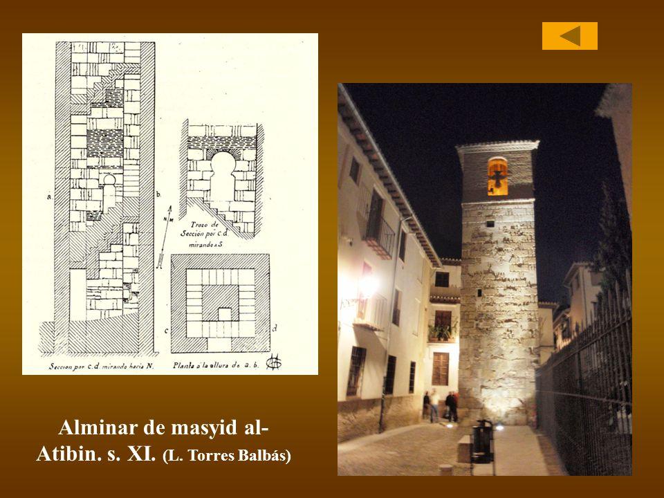 Alminar de masyid al-Atibin. s. XI. (L. Torres Balbás)