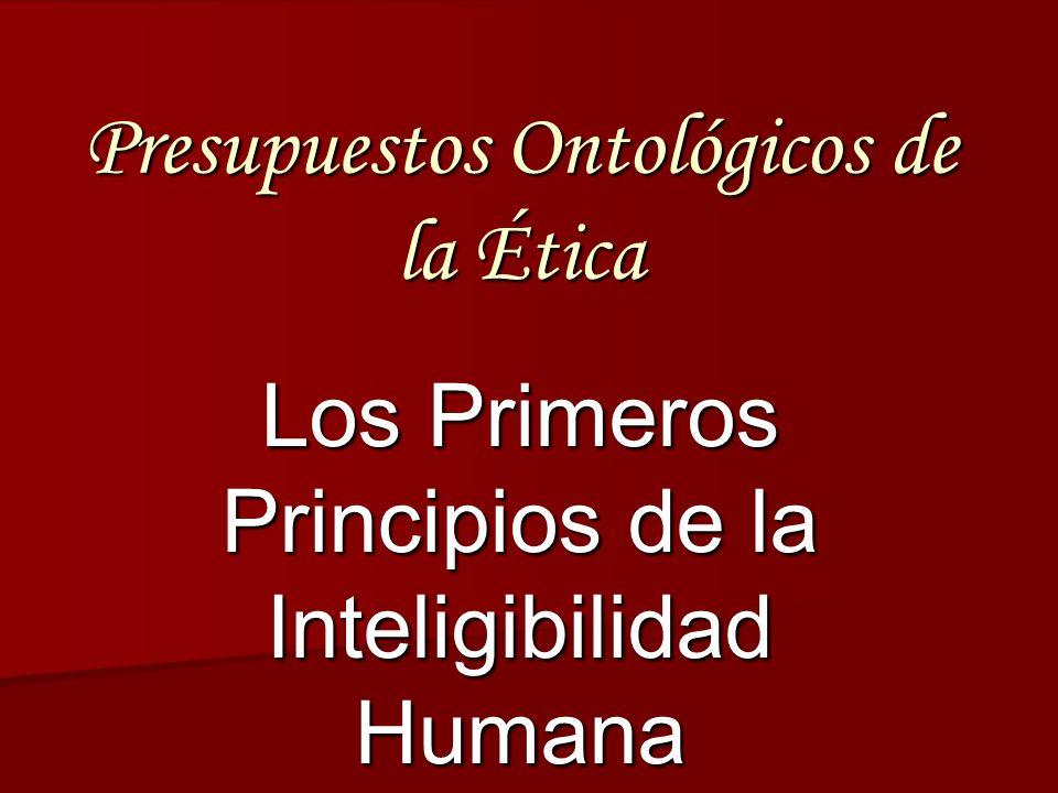 Presupuestos Ontológicos de la Ética
