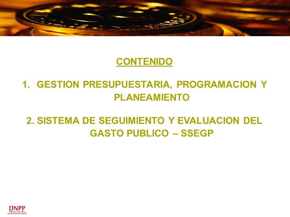GESTION PRESUPUESTARIA, PROGRAMACION Y PLANEAMIENTO