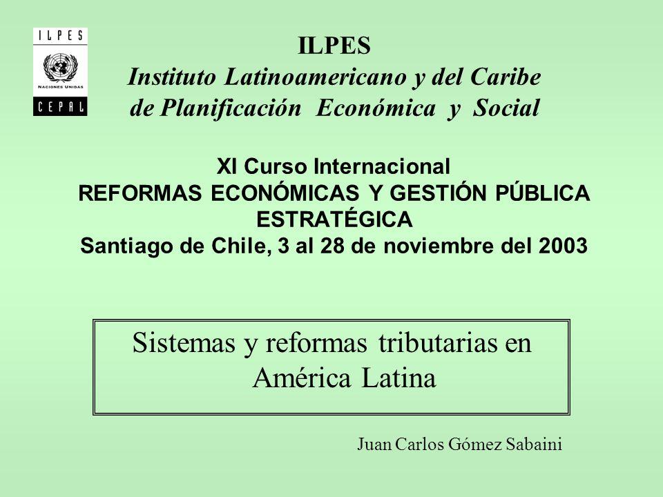 Sistemas y reformas tributarias en América Latina