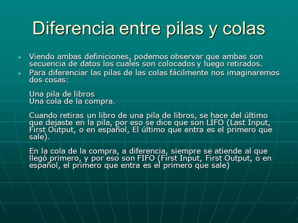 Diferencia entre pilas y colas