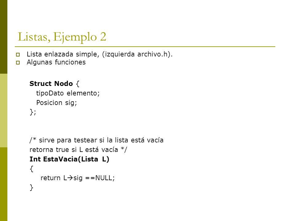 Listas, Ejemplo 2 Lista enlazada simple, (izquierda archivo.h).