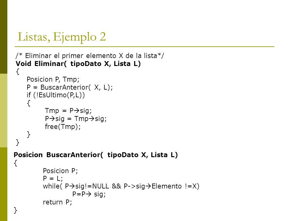 Listas, Ejemplo 2 /* Eliminar el primer elemento X de la lista*/