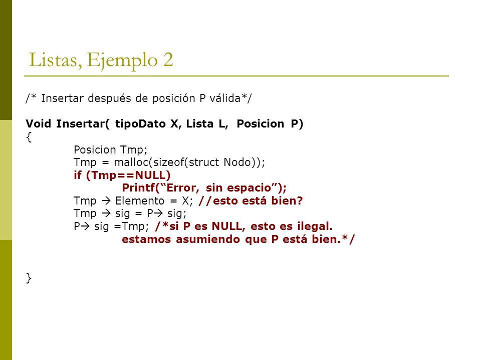 Listas, Ejemplo 2 /* Insertar después de posición P válida*/