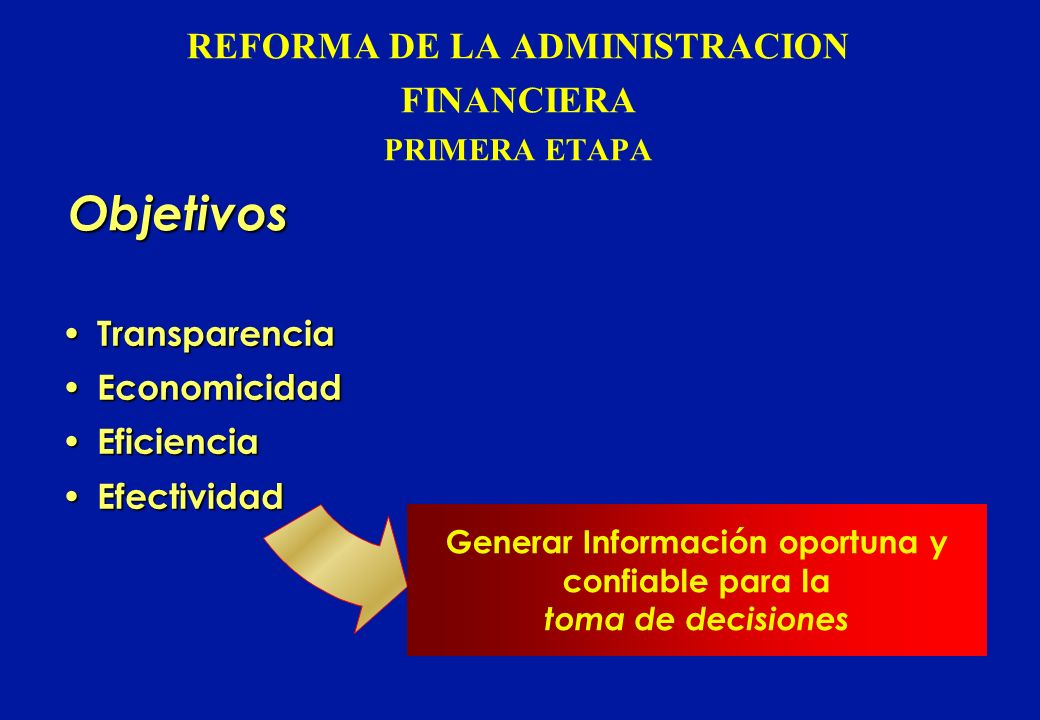 REFORMA DE LA ADMINISTRACION FINANCIERA PRIMERA ETAPA