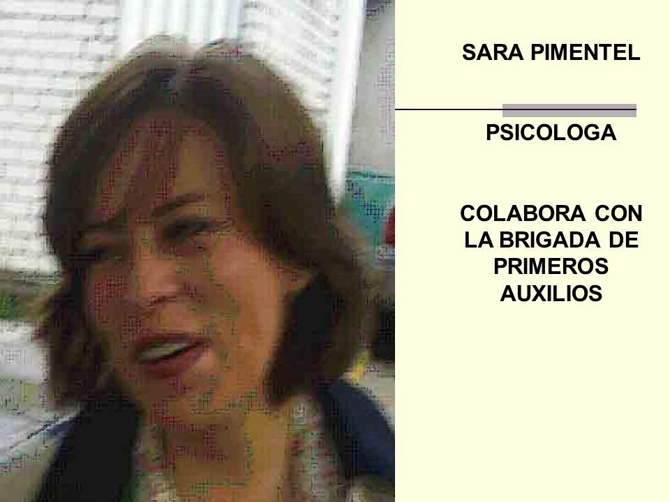 COLABORA CON LA BRIGADA DE PRIMEROS AUXILIOS