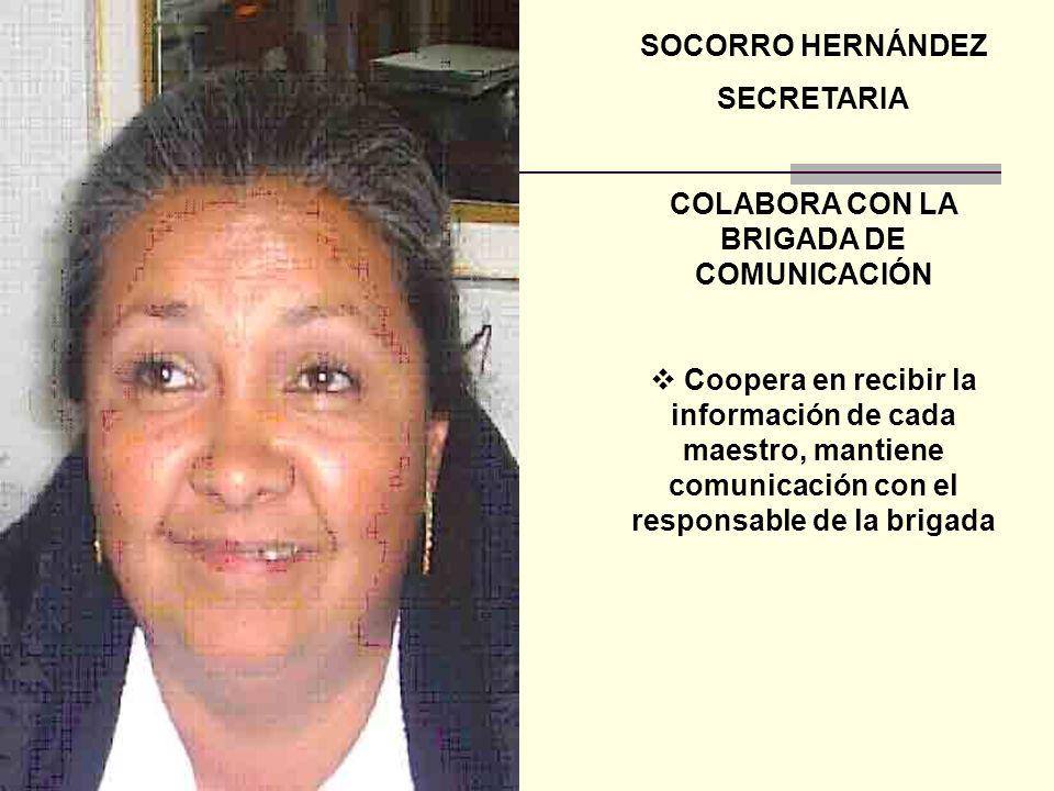 COLABORA CON LA BRIGADA DE COMUNICACIÓN