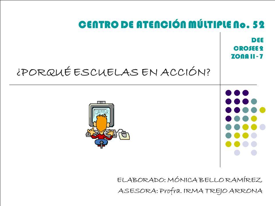 CENTRO DE ATENCIÓN MÚLTIPLE No. 52